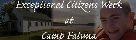 Exceptional Citizen's Week at Camp Fatima